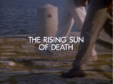 The Rising Sun of Death