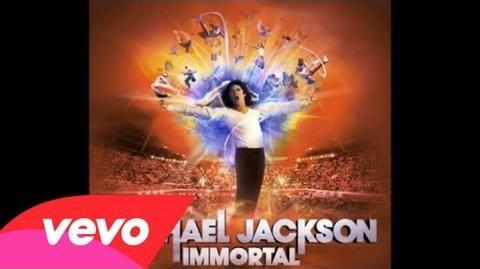 Michael Jackson - Immortal Megamix - Audio