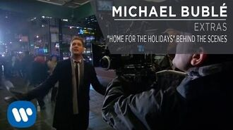 """Michael Bublé - """"Home For The Holidays"""" Behind The Scenes Extra"""