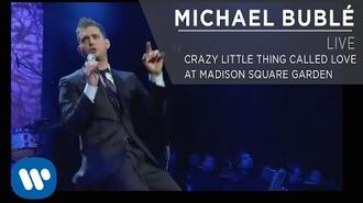 Michael Bublé - Crazy Little Thing Called Love at Madison Square Garden Official Live Video