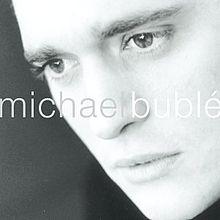 Michael Bublé (album)