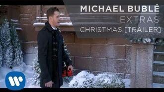 Michael Bublé - Christmas Trailer