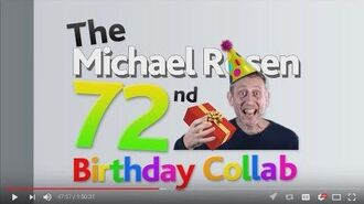 The Michael Rosen 72nd Birthday Collab (Reaction Commentary)