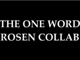 The One Word Rosen Collab