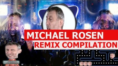 Michael Rosen - REMIX COMPILATION