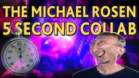 The Michael Rosen 5 Second Collab