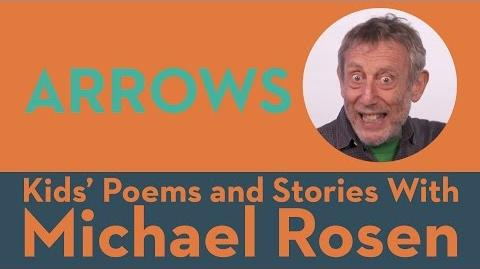 Arrows - Kids' Poems and Stories With Michael Rosen