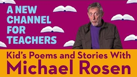 Michael Rosen Introduces His New Channel, Michael Rosen For Teachers