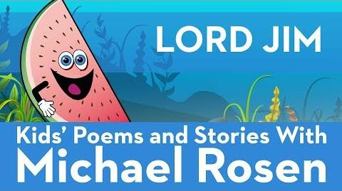 Lord Jim - Sonsense Nongs Kids' Poems and Stories With Michael Rosen