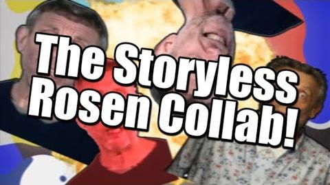 The Storyless Rosen Collab