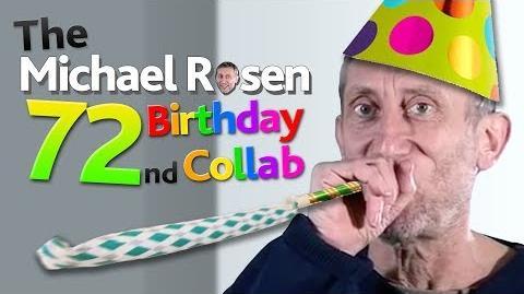 The Michael Rosen 72nd Birthday Collab