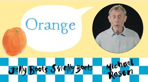 Orange - Kids' Poems and Stories With Michael Rosen