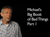Michael's Big Book of Bad Things (Part 1)