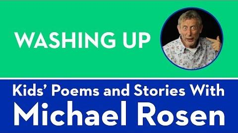 Washing Up - Kids' Poems and Stories With Michael Rosen