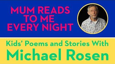 Mum Reads To Me Every Night - Kids' Poems and Stories With Michael Rosen