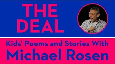 The Deal - Kids' Poems and Stories With Michael Rosen