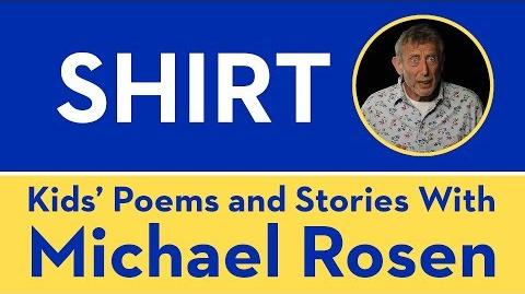 Shirt - Kids' Poems and Stories With Michael Rosen