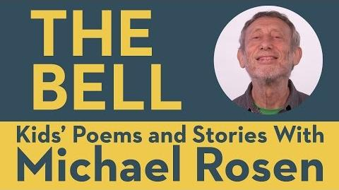 The Bell - Kids' Poems and Stories With Michael Rosen