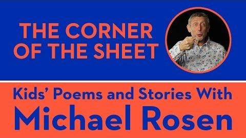 The Corner of The Sheet - Kids' Poems and Stories With Michael Rosen