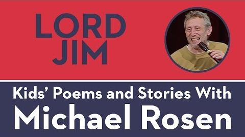 Lord Jim - Kids' Poems and Stories with Michael Rosen