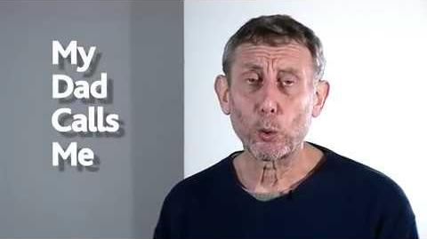 My Dad Calls Me - Kids' Poems and Stories With Michael Rosen