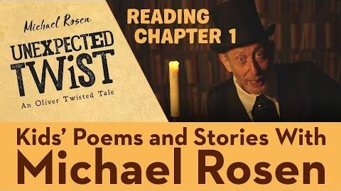 Michael Rosen reads Chapter 1 from Unexpected Twist! An Oliver Twisted Tale