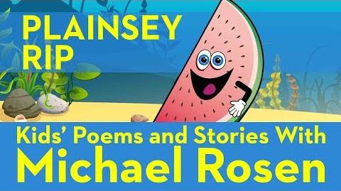 Plainsy RiP - Sonsense Nongs Kids' Poems and Stories With Michael Rosen