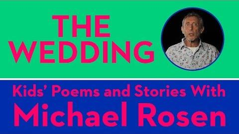 The Wedding - Kids' Poems and Stories With Michael Rosen