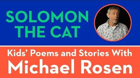 Solomon The Cat - Kids' Poems and Stories With Michael Rosen