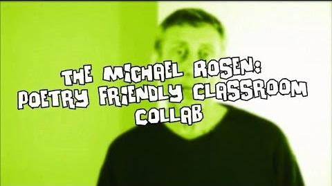 The Michael Rosen: Poetry Friendly Classroom Collab!