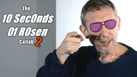 10 Seconds of Rosen Collab 2