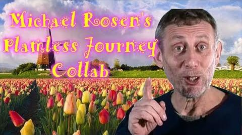 Michael Rosen's Plamless Journey Collab