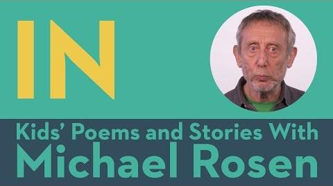 In - Kids' Poems and Stories With Michael Rosen