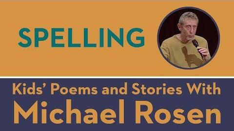 Spelling - Kids' Poems and Stories With Michael Rosen