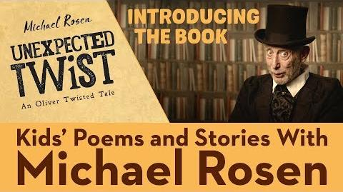 Michael Rosen Introduces Unexpected Twist! An Oliver Twisted Tale