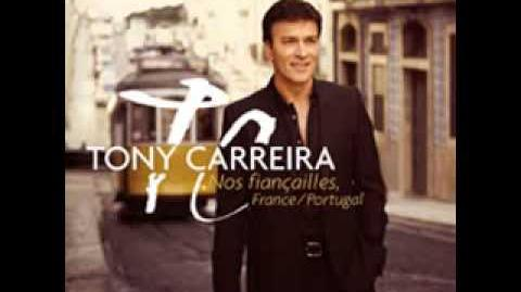 Tony Carreira - En chantant A Cantar