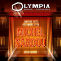 2016 - Michel Sardou - Olympia Bruno Coquatrix - Janvier 1975 - Novembre 1976
