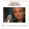2000 - Je n'aurai pas le temps (CD single)
