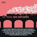 2005 - Le train des enfoirés (album)