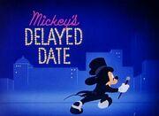 Mickeysdelayeddate04