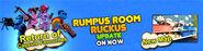 Rumpus Room Ruckus Update