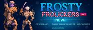 FROSTY FROLICKERS - Part 2