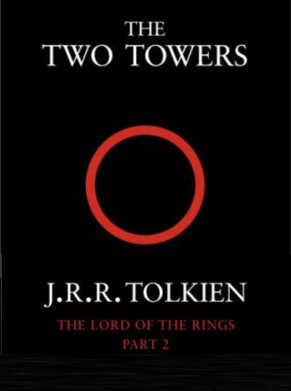 The Two Towers | Middle Earth Film Saga Wikia | Fandom