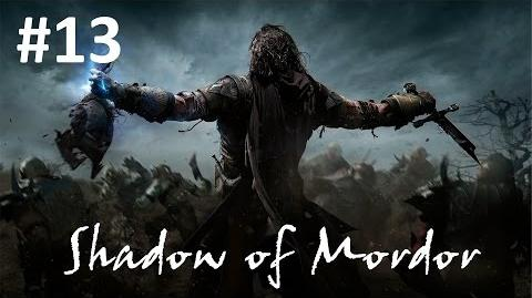 13 - The Power of the Wraith - Shadow of Mordor Walkthrough