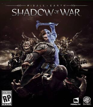 Middle-earth: Shadow of War | Middle-earth: Shadow of War