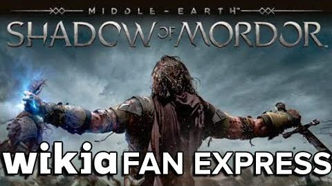 MIDDLE-EARTH SHADOW OF MORDER SHOWCASE -- LIVE FROM THE WIKIA FAN EXPRESS