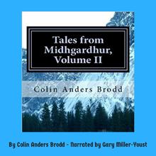 Tales From Midhgardhur Volume II Audiobook