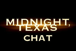 Midnight, Texas chat