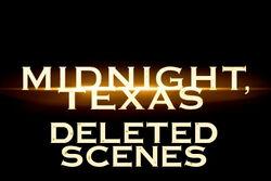 Midnight, Texas deleted scenes