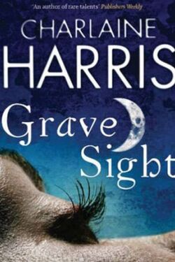 Grave sight charlaine harris a p